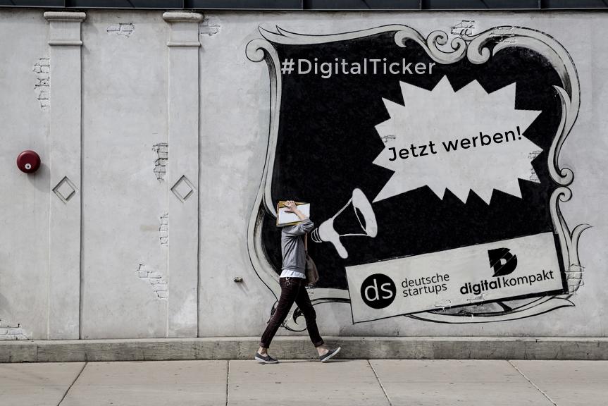 Jetzt Anzeigen im Ticker von Deutsche Startups und digital kompakt schalten
