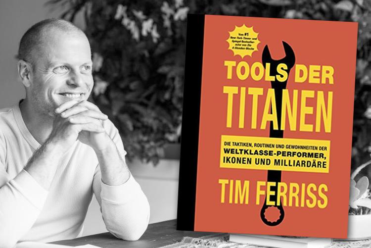 """Tim Ferriss' neues Buch: """"Tools der Titanen"""""""