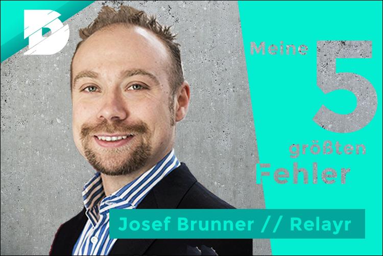 Josef Brunner von Relayr: Meine 5 größten Fehler als CEO