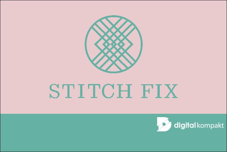 Was macht Stitch Fix so besonders?
