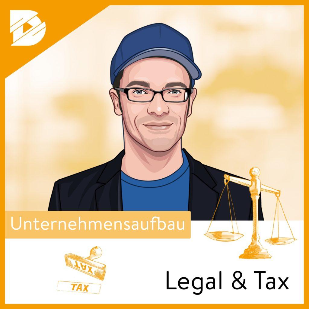 Legal & Tax #6: Wie baut man eine Rechtsabteilung auf?