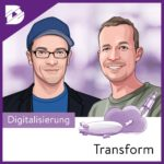 digital kompakt, Podcast, Joel Kaczmarek, Transformation, Viessmann, Moritz Rose
