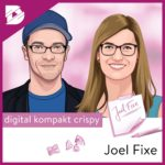 Joel Kaczmarek, Fransziska Weis, digital kompakt, Podcast, Digitalisierung, Joel Fixe