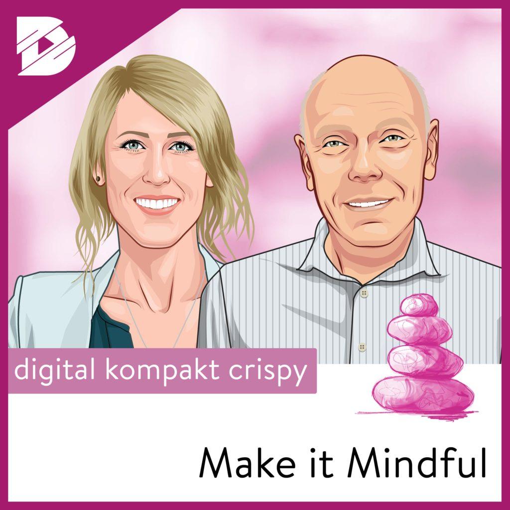 Achtsamkeit, Podcast, Mindful Leadership, Paul Kohtes, Marina Loewe