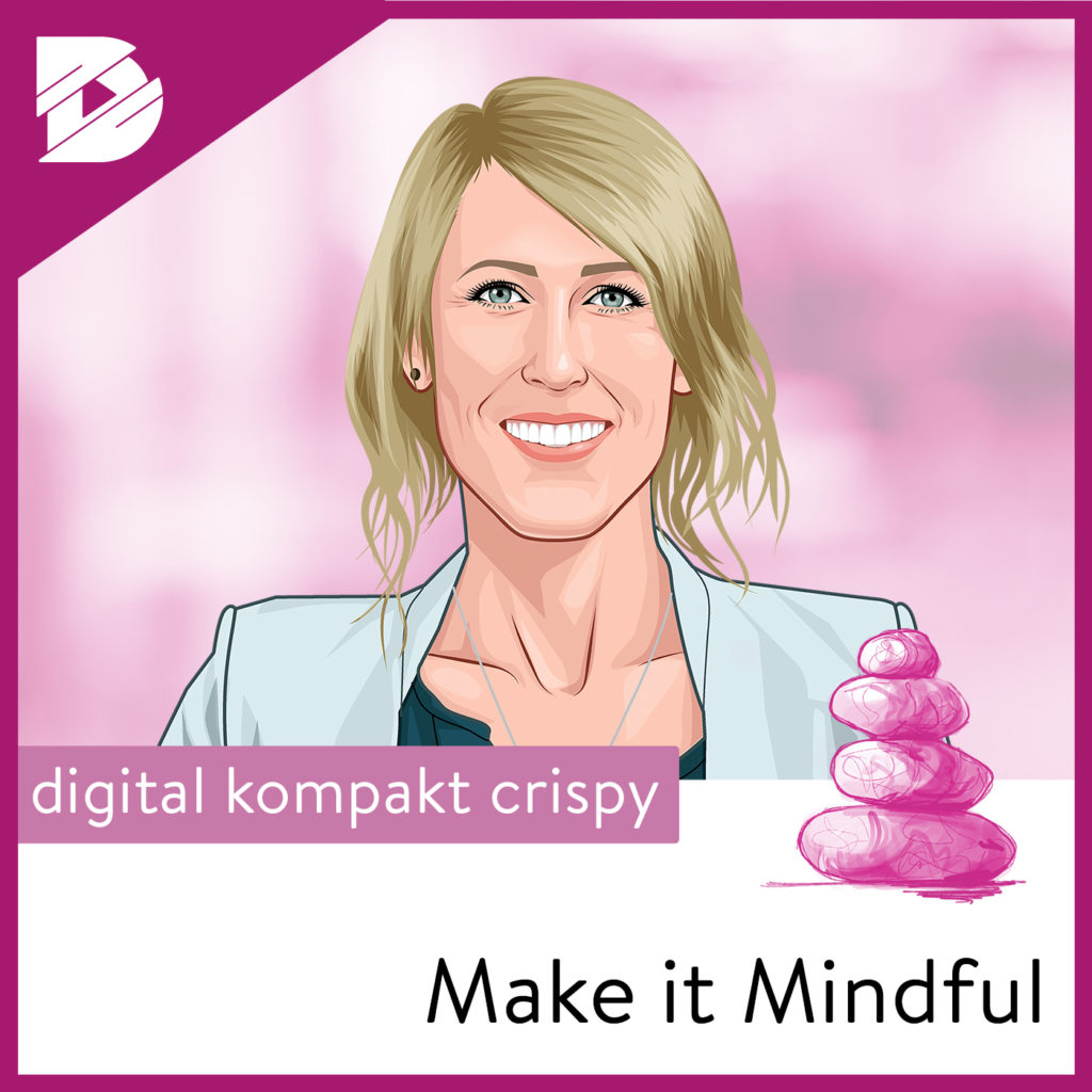 Achtsamkeit, Podcast, Mindful Leadership, Marina Loewe