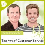 Customer Service, Podcast, Jannis Bandorski, Erik Pfannmoeller