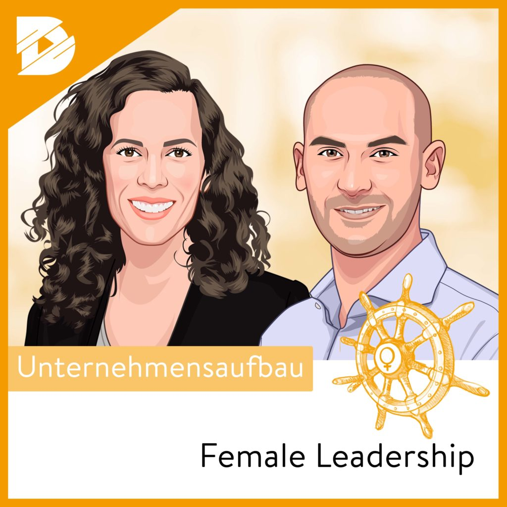 Grünen-MdB Danyal Bayaz: Innovationen durch Diversity | FeMale Leadership #9