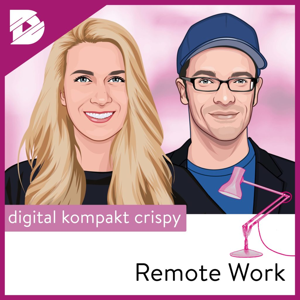Hybride Organisationen: Wo Remote auf Präsenzarbeit trifft | Remote Work #6