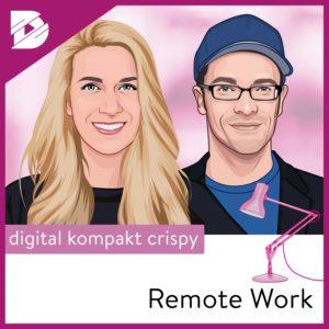 Remote Work, Podcast, Hybride Organisationen