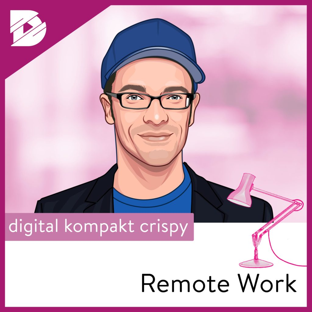 Podcast-digital kompakt-Remote work