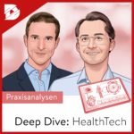 Podcast-digital kompakt-Deep Dive Health Tech-Heal Capital