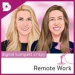 Podcast-digital kompakt-Remote Work-Hubspot