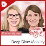 Podcast-digital kompakt-Deep Dive Mobility-Die Zukunft der E-Mobilität