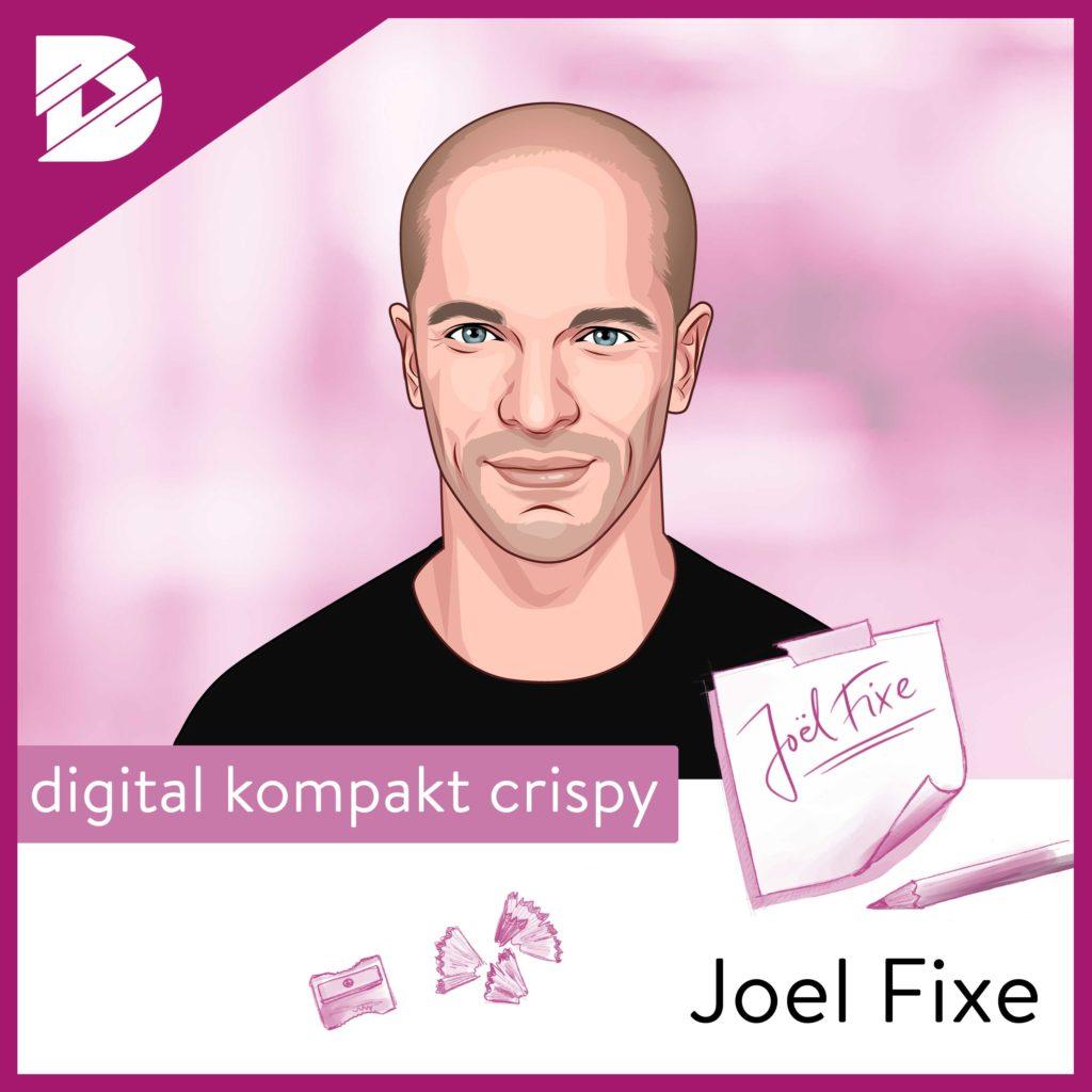 Insider-Blick: Das neue digital kompakt | Joel Fixe #37