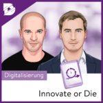 Podcast-digital kompakt-Innovate or Die-Mitarbeiterbindung